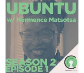 Ubuntu with Hermence Matsotsa