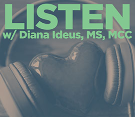 Listen with Diana Ideus